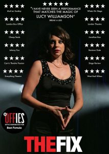 Lucy Williamson was sensational in MIchael's production of The Fix